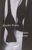 Contratto Indecente - Jennifer Probst