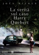 La verità sul caso Harry Quebert-Joël Dicker